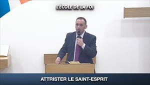 Attrister le Saint-Esprit - L'école de la Foi - 05/08/20 - France