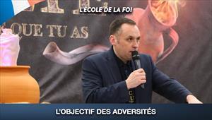 L'école de la Foi - L'objectif des adversités - 29/07/20 - France