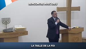 La taille de la foi - Recontre avec Dieu - 06/09/20 - France