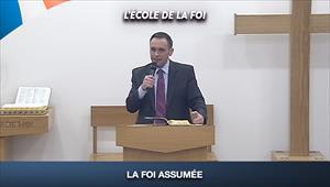 La foi assumée - L'école de la Foi - 09/09/20 - France