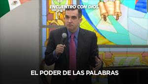 El poder de las palabras - Encuentro com Dios - 20/09/20 - Mexico