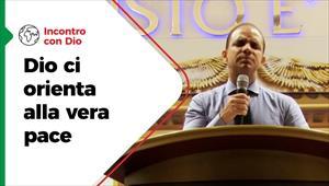 Incontro con Dio - 11/10/20 - Italia - Dio ci orienta alla vera pace