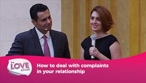 The Love School - USA - 17/10/20 - How to deal with complaints in your relationship