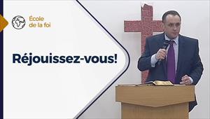 Réjouissez-vous! - L'école de la Foi - 07/10/20 - France