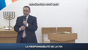 La responsabilité de la foi - Rencontre avec Dieu - 23/08/20 - France