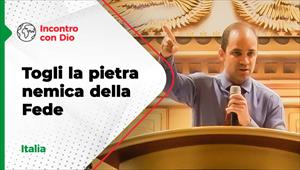 Togli la pietra nemica della Fede - Incontro con Dio - 18/10/20 - Italia