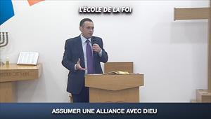 Assumer une alliance avec Dieu - L'école de la Foi - 19/08/20 - France