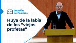 """Huya de la labia de los """"viejos profetas"""" - Reunión de Pastores - 29/10/20 - Parte I"""