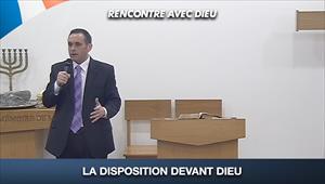 La disposition devant Dieu - Rencontre avec Dieu - 30/08/20 - France