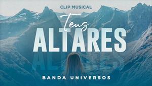 Clip - Teus Altares