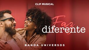 Clip - Faz Diferente