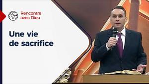 Une vie de sacrifice - Rencontre avec Dieu - 29/11/20 - France