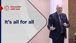 It's all for all - Encounter with God - 06/12/20 - England