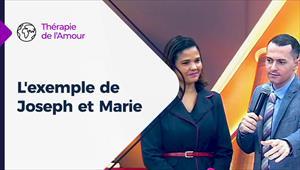Thérapie de l'Amour - 17/12/20 - France - L'exemple de Joseph et Marie