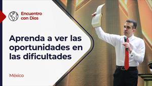 Oportunidades en las dificultades - Encuentro con Dios - 27/12/20 - México
