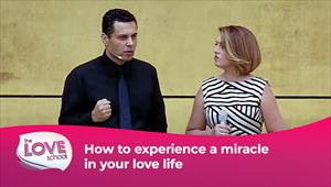 The love School - USA - 02/01/21 - How to experience a miracle in your love life