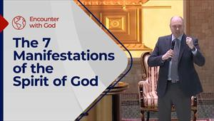The 7 Manifestations of the Spirit of God - Encounter with God - 03/01/21 - England