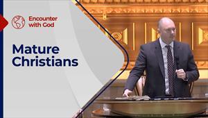 Mature Christians - Encounter with God - 17/01/21 - England
