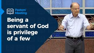 Being a servant of God is privilege of a few – Pastors' Meeting – 28/01/21