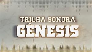 Trilha Sonora - Novela Gênesis