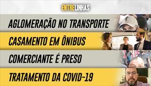 Entrelinhas - 21/03/21