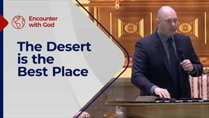 Encounter with God - 21/03/21 - England - The Desert is the Best Place