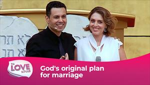 The love School - USA - 03/04/21 - God's original plan for marriage