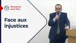 Rencontre avec Dieu - 11/04/21 - France - Face aux injustices