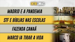 Entrelinhas - 18/04/21