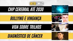 Entrelinhas - 09/05/21