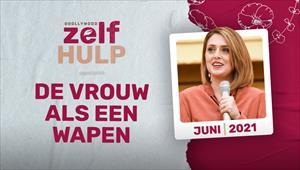 Godllywood Zelfhulp Bijeenkomst - 29/05/21 - Nederland - De vrouw als een wapen