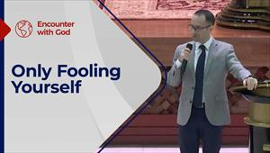 Encounter with God - 30/05/21 - England - Only Fooling Yourself
