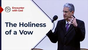 Encounter with God - 06/06/21 - South Africa - The Holiness of a Vow