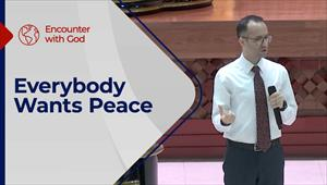 Encounter with God - 13/06/21 - England - Everybody Wants Peace