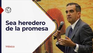 Encuentro con Dios - 04/07/21 - México - Sea heredero de la promesa