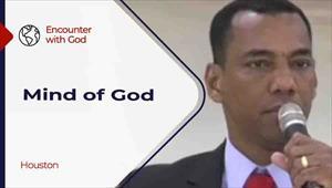 Encounter with God - 07/18/21 - Houston - Mind of God