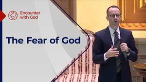 Encounter with God - 18/07/21 - England - The Fear of God