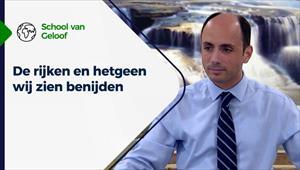 School van Geloof - 28/07/21 - Nederland - De rijken en hetgeen wij zien benijden