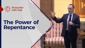 Encounter with God - 08/08/21 - England - The Power of Repentance