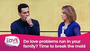 The love School - USA - 21/08/21 - Do love problems run in your family? Time to break the mold