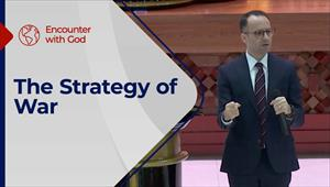 Encounter with God - 05/09/21 - England - The Strategy of War