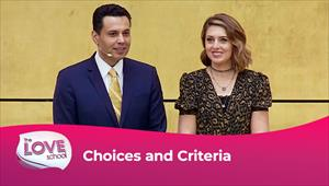 The love School - USA - 04/09/21 - Choices and criteria