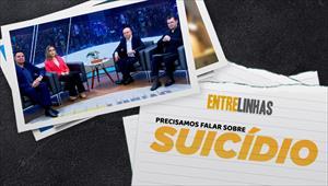 Entrelinhas - 19/09/21 - Precisamos falar sobre suicídio