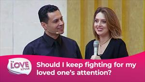 The love School - USA - 18/09/21 - Should I keep fighting for my loved one's attention?