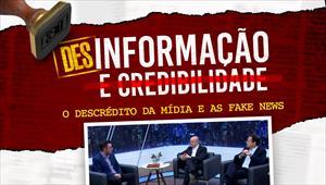 Entrelinhas - 26/09/21 - Desinformação: o descrédito da mídia e as fake news