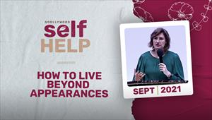 Godllywood Self-help - 04/09/21 - South Africa - How to live Beyond Appearances