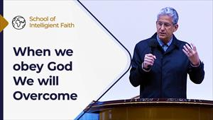 School of Intelligent Faith - 01/09/21 - South Africa - When we obey God, we will overcome