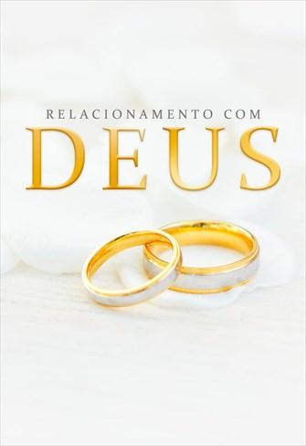 Relacionamento com Deus - Temporada 1