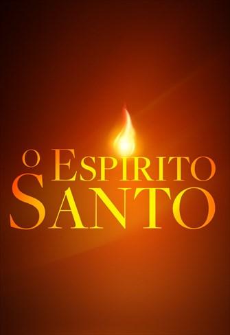 O Espírito Santo - Temporada 1