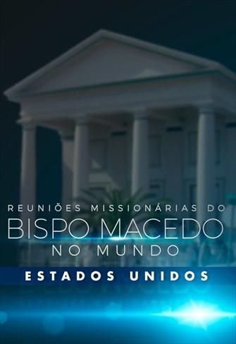 Reuniões Missionárias do Bispo Macedo - Estados Unidos